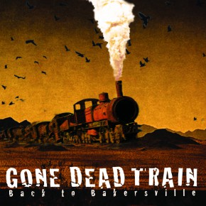 GONE-DEAD-TRAIN-Back-to-Bakersville-290x290