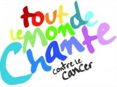 tout_le_monde_chante_contre_le_cancer